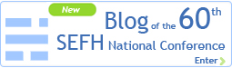Blog of the 60th SEFH National Conference